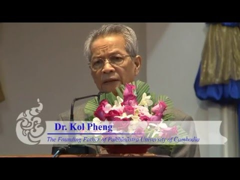 1. Dr Kol Pheng - Founder and President, PUC