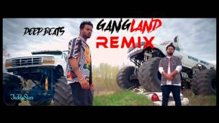 Gangland (Full Song Remix) | Mankirt Aulakh Feat Deep Kahlon | Latest Punjabi Song 2017