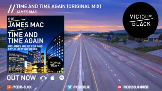 James Mac - Time and Time Again (Original Mix)