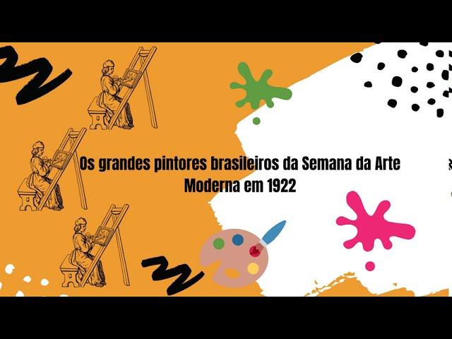 CEIC em Casa | Artistas Brasileiros: Semana da Arte Moderna em 1922
