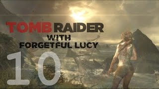 Tomb Raider w/ Forgetful Lucy Ep010: Clouds Are Pretty