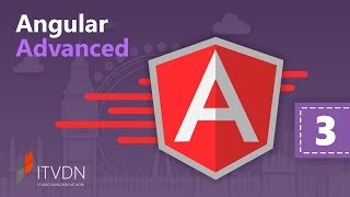 Angular Advanced. Урок 3. Формы. Часть 2
