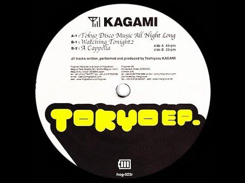 Toshiyasu Kagami - Tokyo Disco Music All Night Long