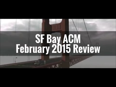 SF Bay ACM February 2015 Review
