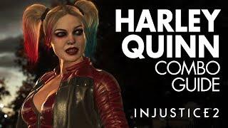 HARLEY QUINN Beginner Combo Guide - Injustice 2