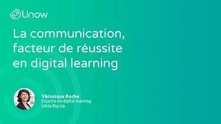 La communication, facteur de réussite en digital learning