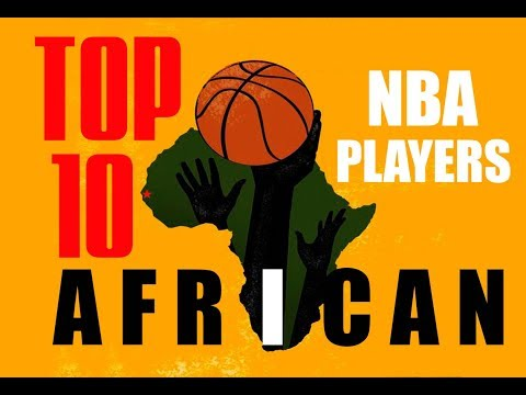 TOP 10 BLACK AFRICAN NBA PLAYERS RIGHT NOW