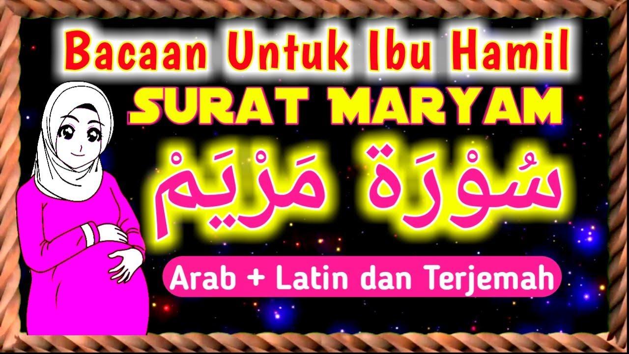 Surat Maryam Arab Latin Dan Terjemah 3x