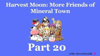 Harvest Moon: More Friends of Mineral Town - Part 20 - Driftin