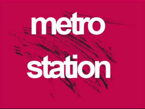 Metro Station - California