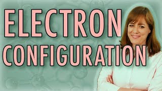 "Chemistry: How to Write Electron Configuration ""Electron Configurat..."