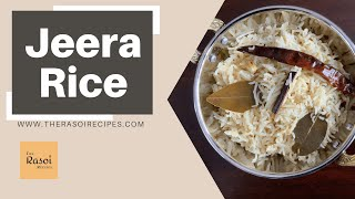 Jeera Rice | The Rasoi Recipes
