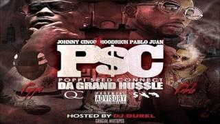 Johnny Cinco & Hoodrich Pablo Juan - Let Em Hate  Poppi Seed Connect Da Gran