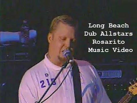 Long Beach Dub Allstars Rosarito Music Video