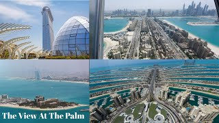 Visit The View at the Palm | 360 degree views of Dubai's Palm Jumeirah | Dubai's New Attraction
