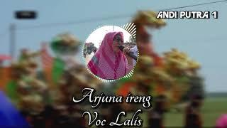 TEMBANG LAWAS ANDI PUTRA 1 ARJUNA IRENG VOC LALIS