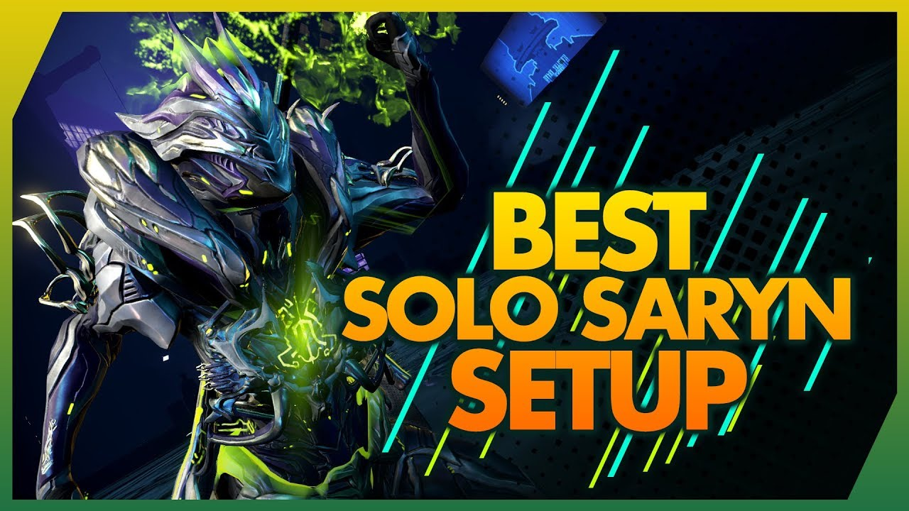 Warframe: Saryn Build & Review 2019 Guide - Best All Rounder Solo Setup