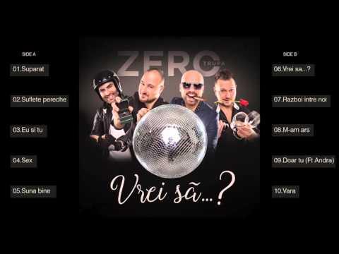 Trupa Zero feat Andra - Doar tu