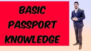 TRAVEL KNOWLEDGE # 2 -  BASIC PASSPORT KNOWLEDGE