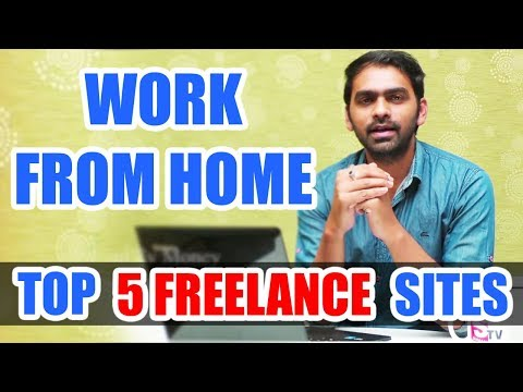 Top 5 Freelance Websites To Earn Money Online | Work From Home Jobs 2018