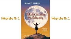 """Hörprobe Nr. 1 aus dem Hörbuch """"Ich bin ein Kind der Schöpfung"""" von Gila van Delden"""