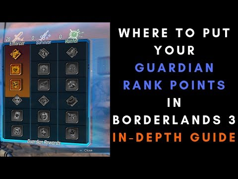 Where To Put Your Guardian Rank Points In Borderlands 3 - In-Depth Guide