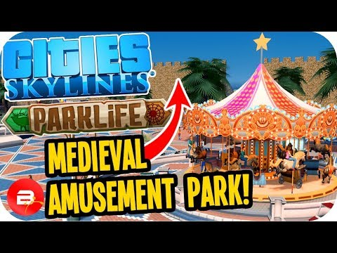 Cities Skylines Parklife - Medieval Amusement Park! #4 Cities Skylines Parklife DLC