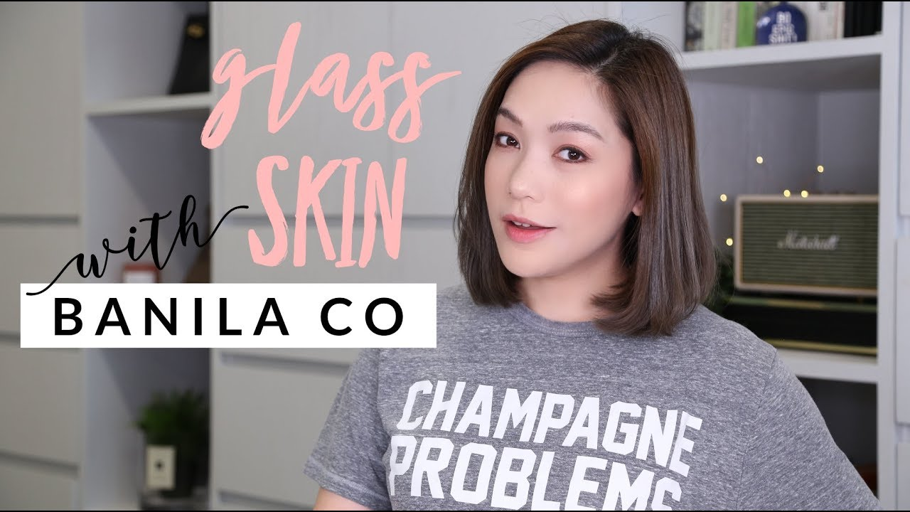 DAILYCHERIE : แต่งหน้าผิวใสกิ๊งแบบ glass skin กับ BANILA CO