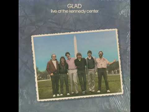 Live At The Kennedy Center (1984) - Glad (Full Album)