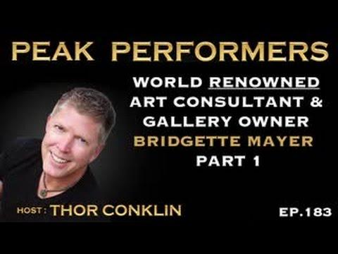 World Renowned Art Consultant & Gallery Owner | Bridgette Mayer | Part 1 | Episode #183