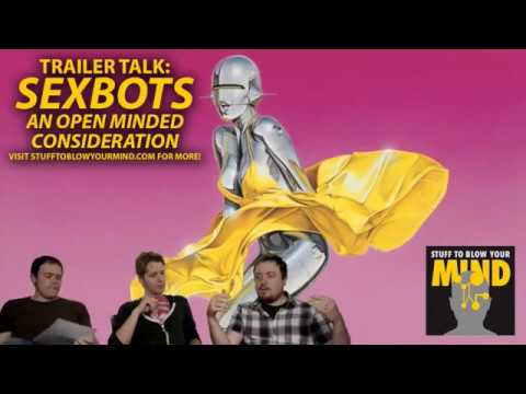 STBYM Trailer Talk: Sexbots