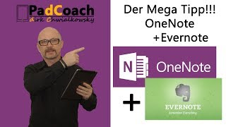 OneNote plus Evernote plus Outlook. Der Mega Tipp!!!