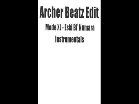 Mode XL - Eski Bi' Numara Beat (Archer Beatz Edit)
