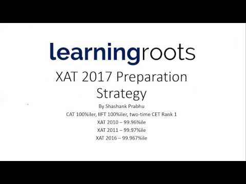 XAT 2017 – Preparation Strategy, Attempts, Cut-offs, Topics