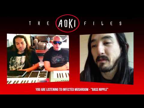 The Aoki Files Episode #19 w/ Infected Mushroom