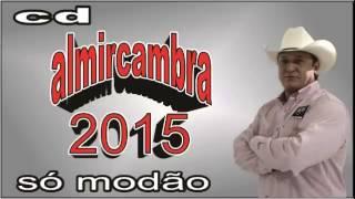 CD ALMIR CAMBRA 2015 (Só modão)