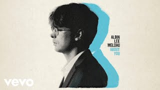 Albin Lee Meldau - About You (Audio)
