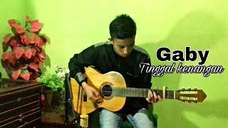 Gambar cover Gaby - tinggal kenangan   ichal fingerstyle guitar cover