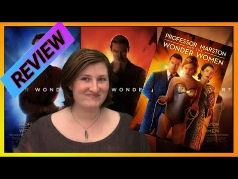 Professor Marston and the Wonder Women (2017) Review! 👩👨👩