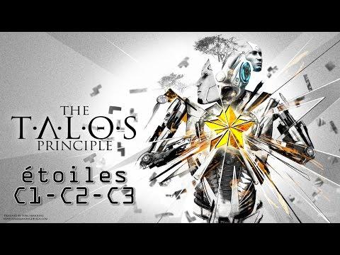 Talos principle - étoiles monde C partie 1 - C1 C2 C3