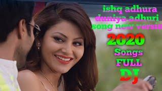 ishq adhura duniya adhuri song new version