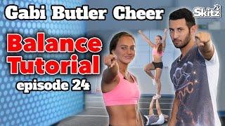 Balance Tutorial | Ep. 24 | Gabi Butler Cheer