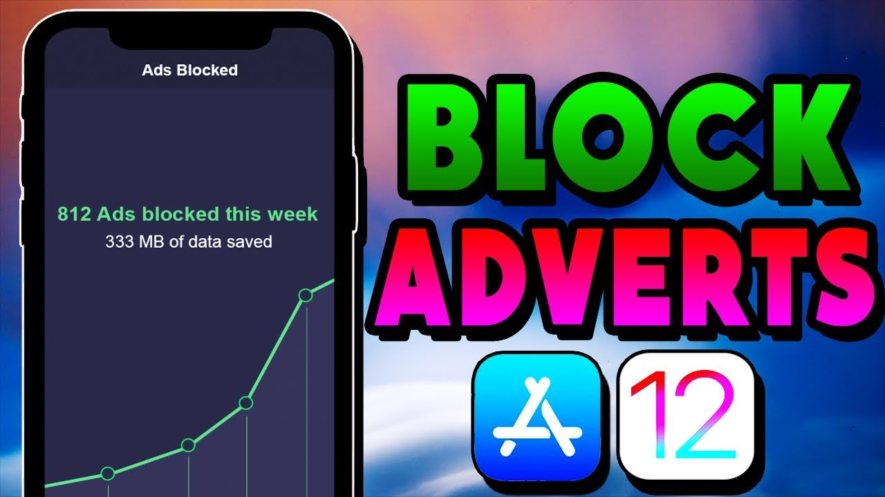 How To BLOCK ADS iOS 12/11 iPhone/iPad/iPod NO JAILBREAK [2018]