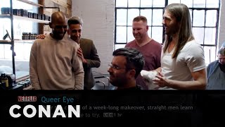 "What Conan's Watching: ""Queer Eye"" Edition  - CONAN on TBS"