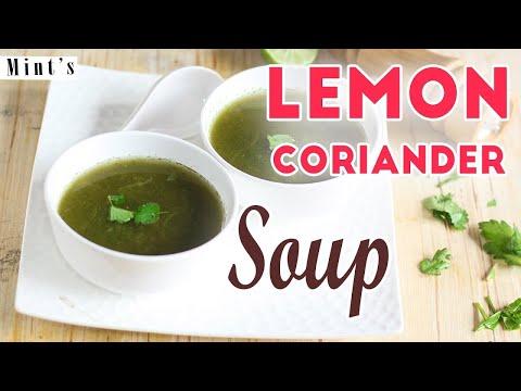 Lemon Coriander Soup Recipe - Healthy Vegetable Soup Recipes