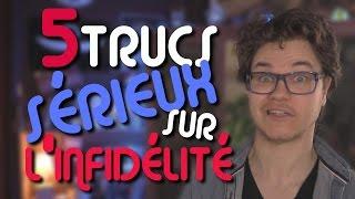 CHRIS : 5 Trucs Sérieux Sur L'Infidélité