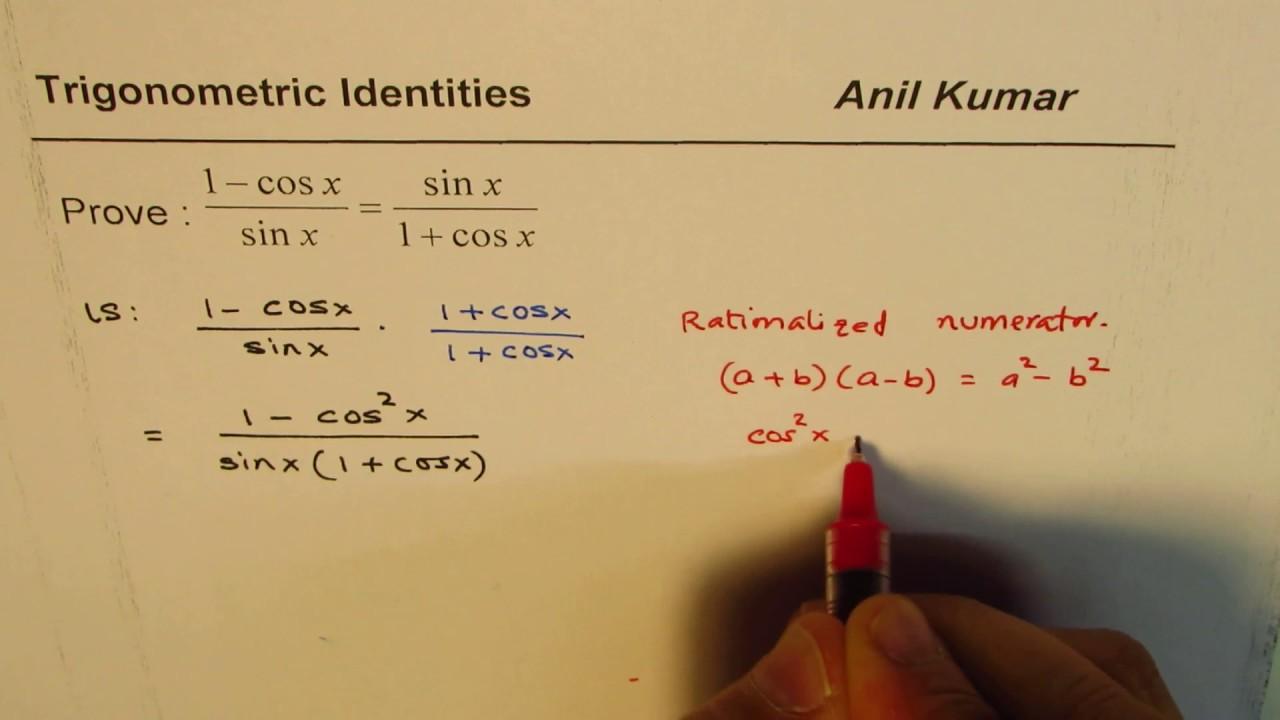 trigonometric identity sinx 1 cos 1 cosx sinx youtube
