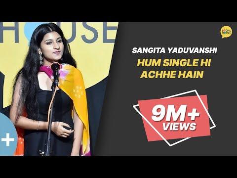 Hum Single Hi Achhe Hain by Sangita Yaduvanshi | The Social House | Whatashort thumbnail