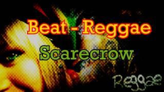 Beat Reggae - Scarecrow Beats (Reggea Rap 2015)