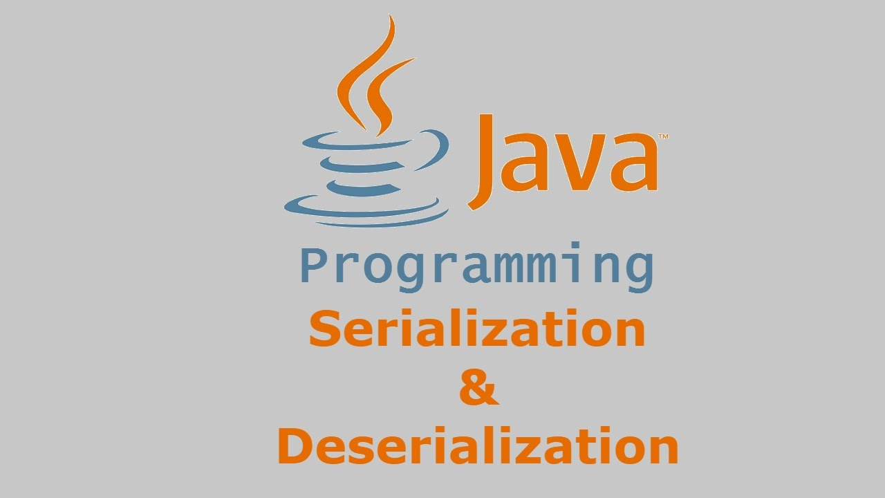Java tutorial serialization deserialization youtube java tutorial serialization deserialization baditri Image collections